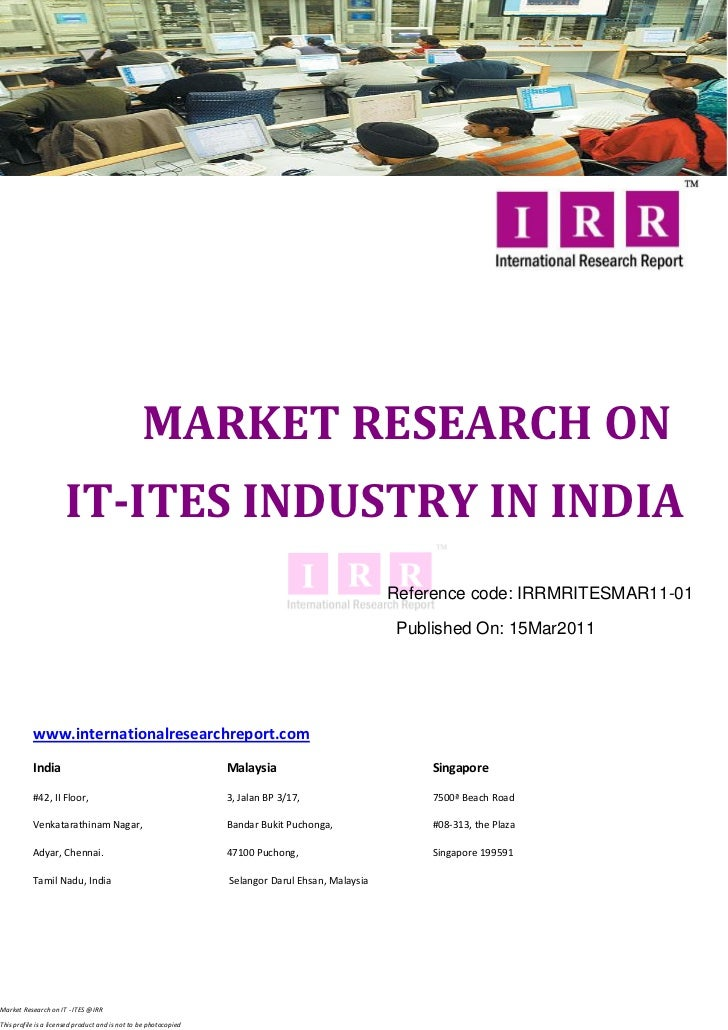 MARKET RESEARCH ON                      IT-ITES INDUSTRY IN INDIA                                                         ...