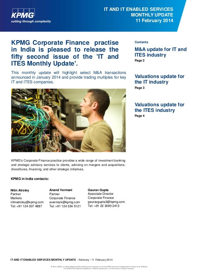 IT AND IT ENABLED SERVICES MONTHLY UPDATE 11 February 2014  KPMG Corporate Finance practise in India is pleased to release...