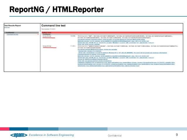 ReportNG / HTMLReporter Confidential 9
