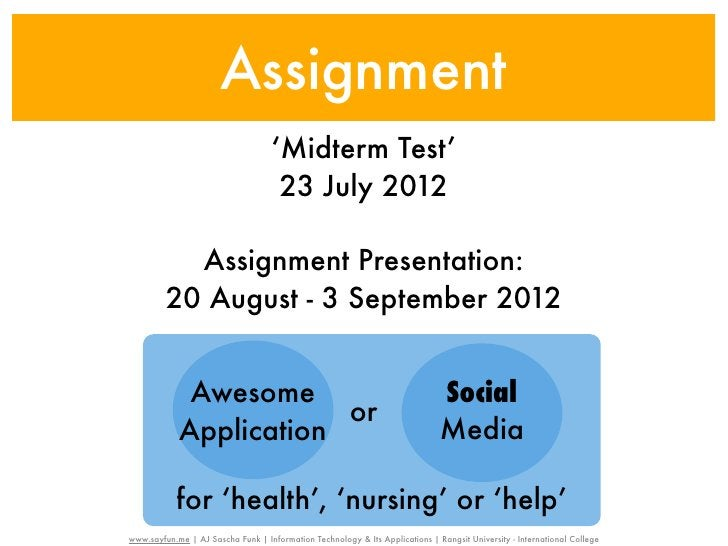 Assignment                                    'Midterm Test'                                     23 July 2012           As...