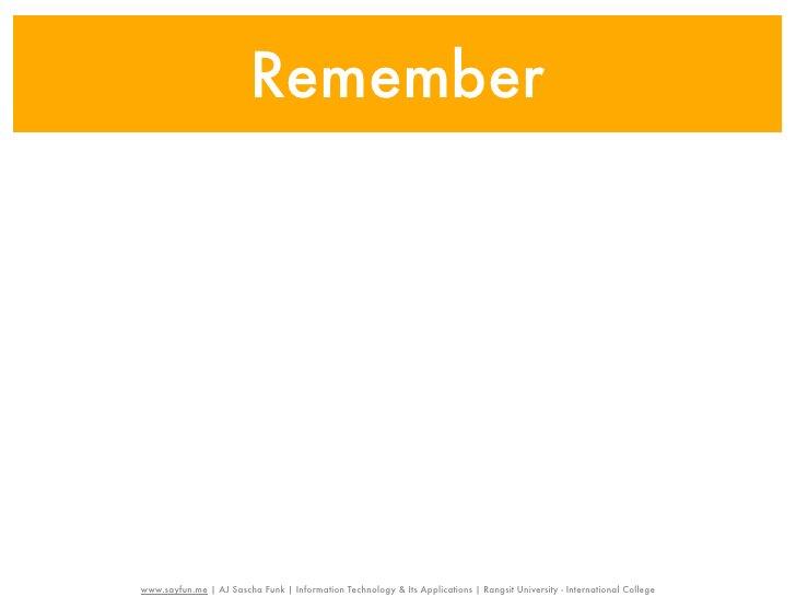 Rememberwww.sayfun.me | AJ Sascha Funk | Information Technology & Its Applications | Rangsit University - International Co...