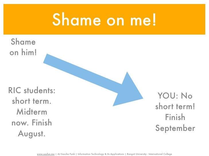 Shame on me!Shameon him!RIC students:                                                                                     ...