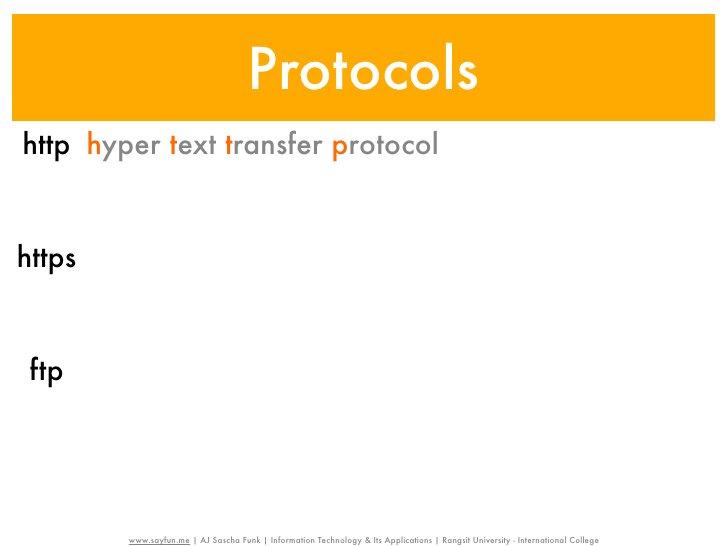 Protocolshttp hyper text transfer protocolhttps hyper text transfer protocol secure ftp        www.sayfun.me | AJ Sascha F...