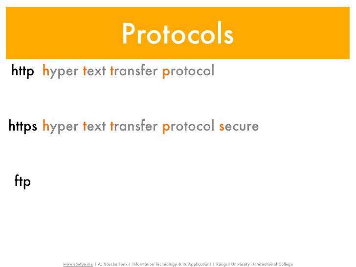 Protocolshttp hyper text transfer protocolhttps hyper text transfer protocol secure ftp file transfer protocol         www...