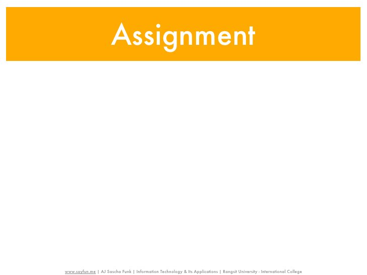 Assignmentwww.sayfun.me | AJ Sascha Funk | Information Technology & Its Applications | Rangsit University - International ...