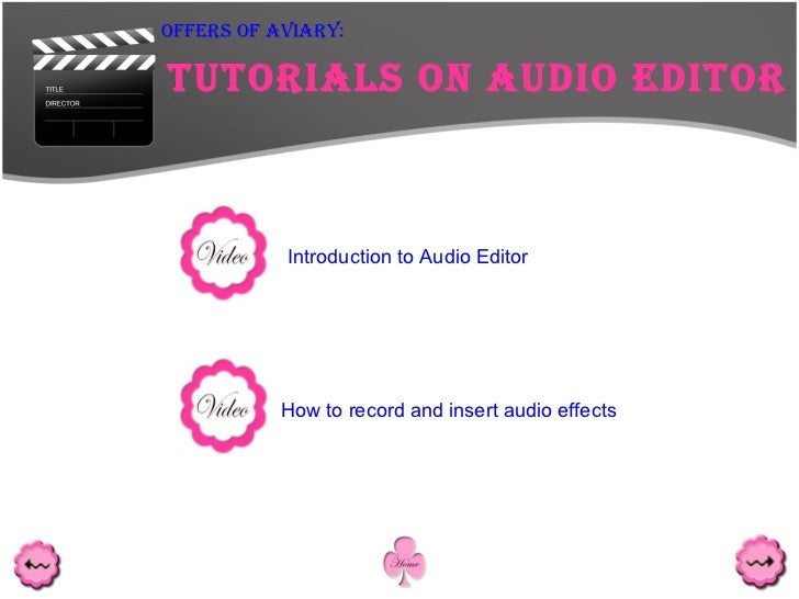 <ul><ul><ul><ul><ul><li>Tutorials on Audio Editor </li></ul></ul></ul></ul></ul>Offers Of Aviary: Introduction to Audio Ed...