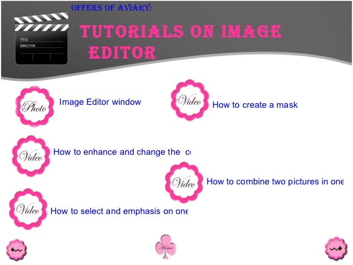<ul><ul><ul><ul><ul><li>Tutorials on Image Editor </li></ul></ul></ul></ul></ul>Offers Of Aviary: How to enhance and chang...