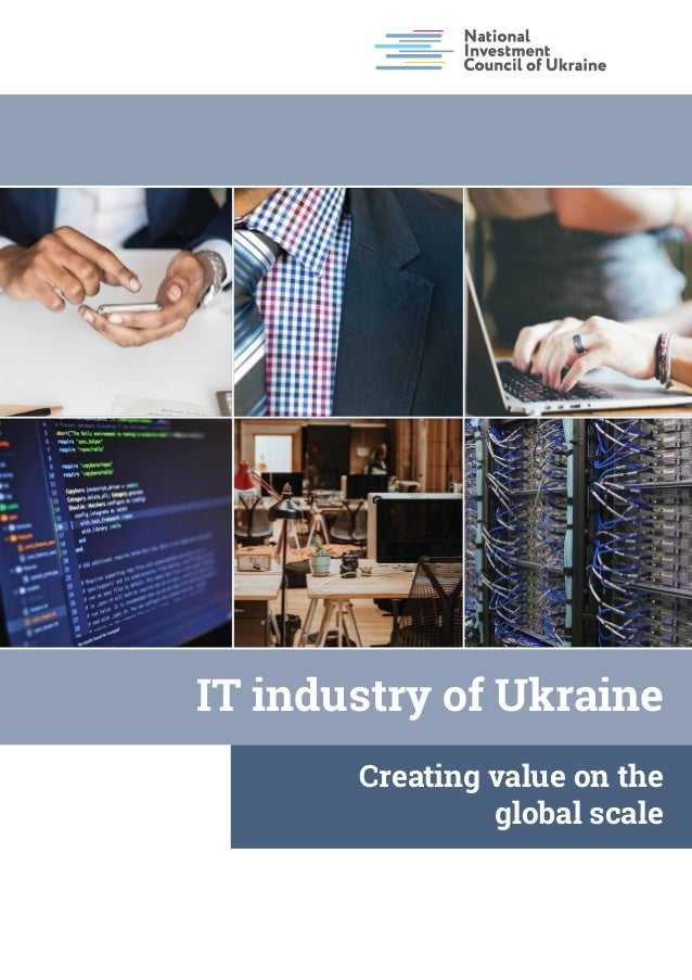 IT industry of Ukraine Creating value on the global scale