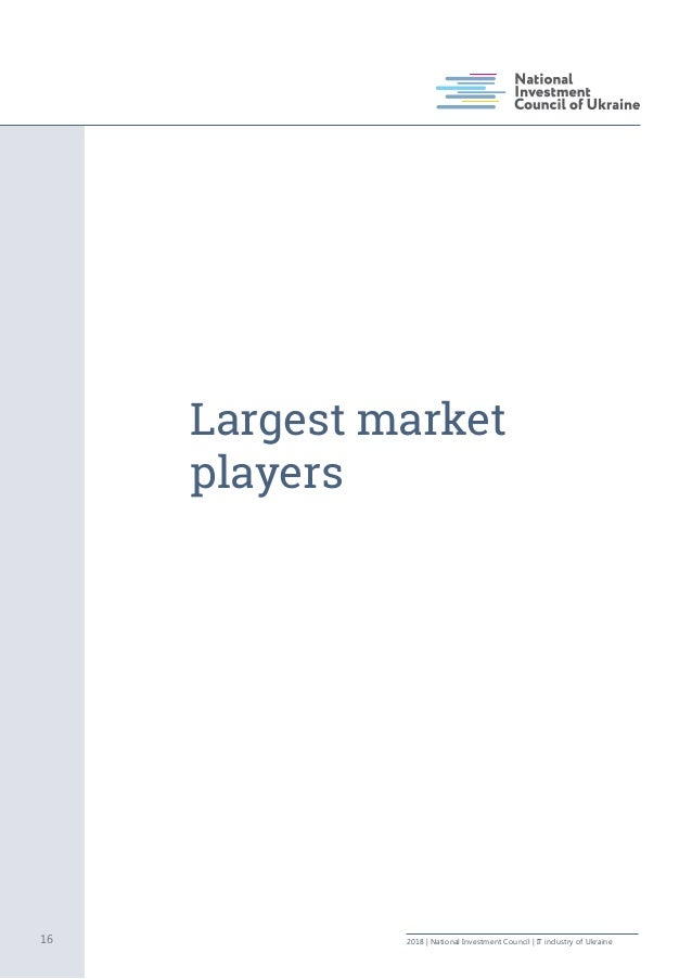 Largest market players 16 2018   National Investment Council   IT industry of Ukraine