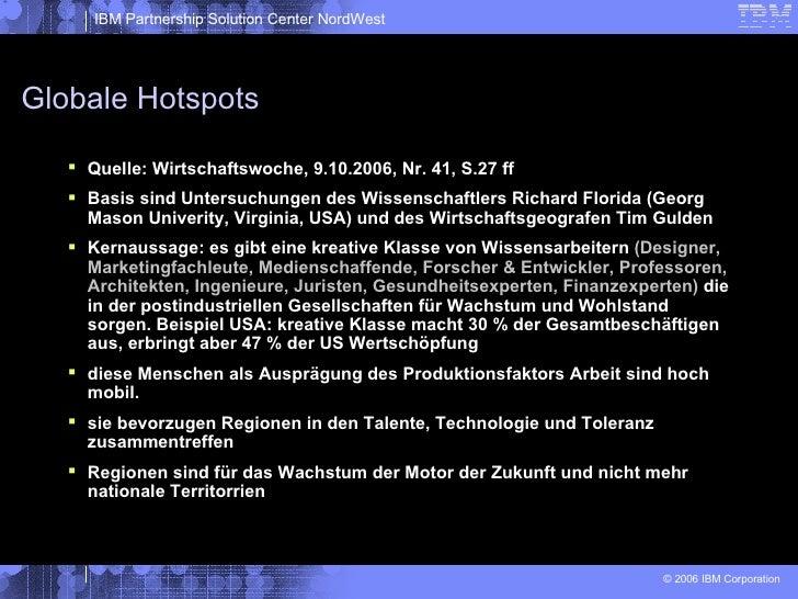 Globale Hotspots <ul><li>Quelle: Wirtschaftswoche, 9.10.2006, Nr. 41, S.27 ff </li></ul><ul><li>Basis sind Untersuchungen ...