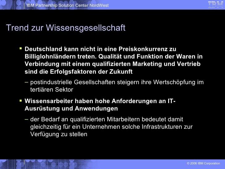 Trend zur Wissensgesellschaft <ul><li>Deutschland kann nicht in eine Preiskonkurrenz zu Billiglohnländern treten. Qualität...