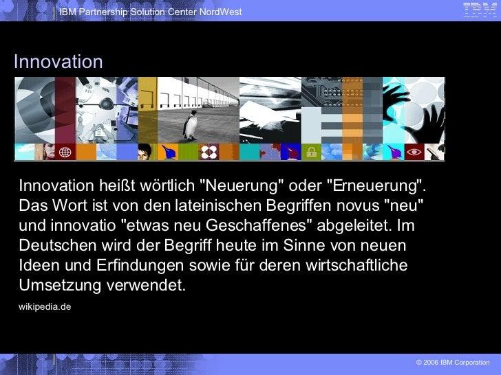 """Innovation Innovation heißt wörtlich """"Neuerung"""" oder """"Erneuerung"""". Das Wort ist von den lateinischen B..."""