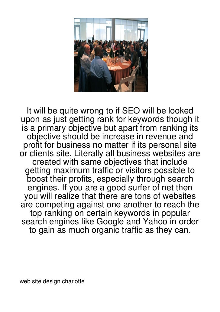It will be quite wrong to if SEO will be lookedupon as just getting rank for keywords though itis a primary objective but ...