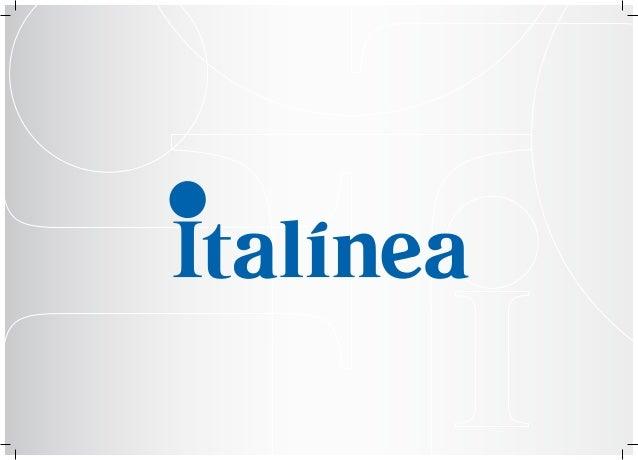 Italínea Móveis Planejados Fundada em 1997 por empresários de destaque no ramo moveleiro, a Italínea é uma marca líder de ...