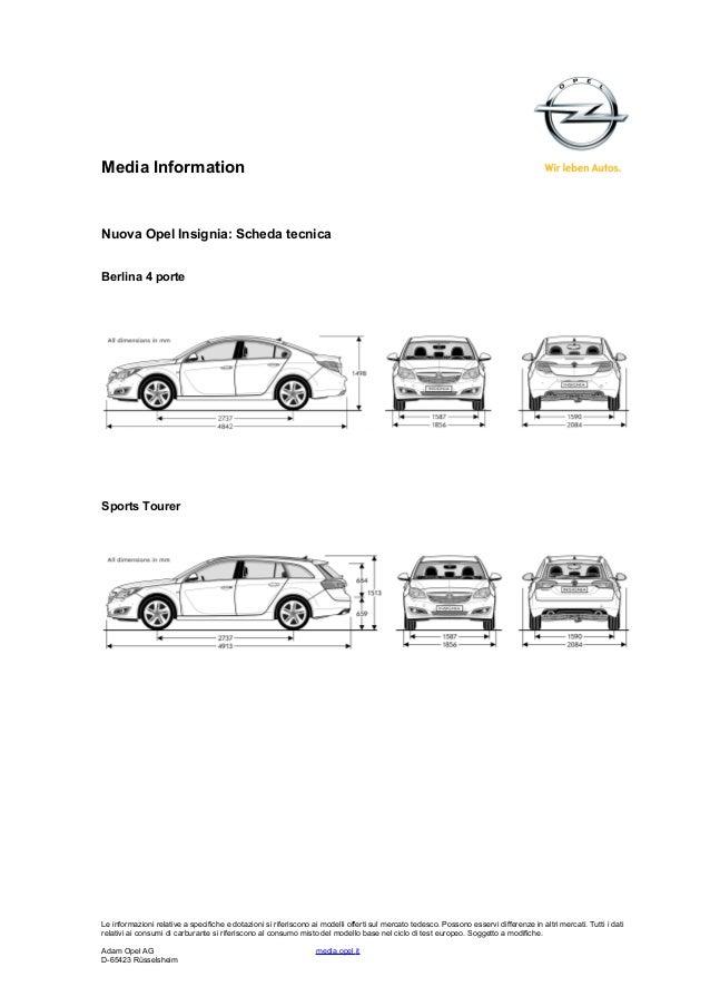 Media Information Nuova Opel Insignia: Scheda tecnica Berlina 4 porte Sports Tourer Le informazioni relative a specifiche ...
