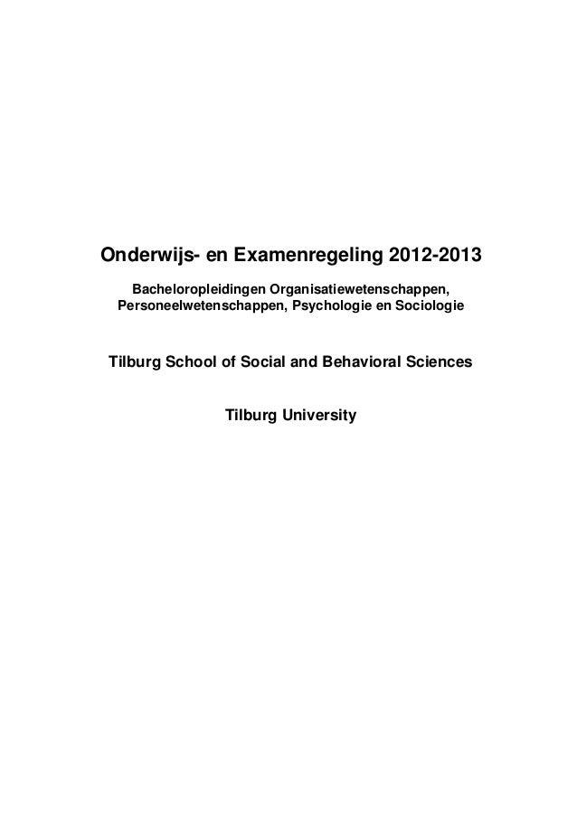 Onderwijs- en Examenregeling 2012-2013   Bacheloropleidingen Organisatiewetenschappen, Personeelwetenschappen, Psychologie...