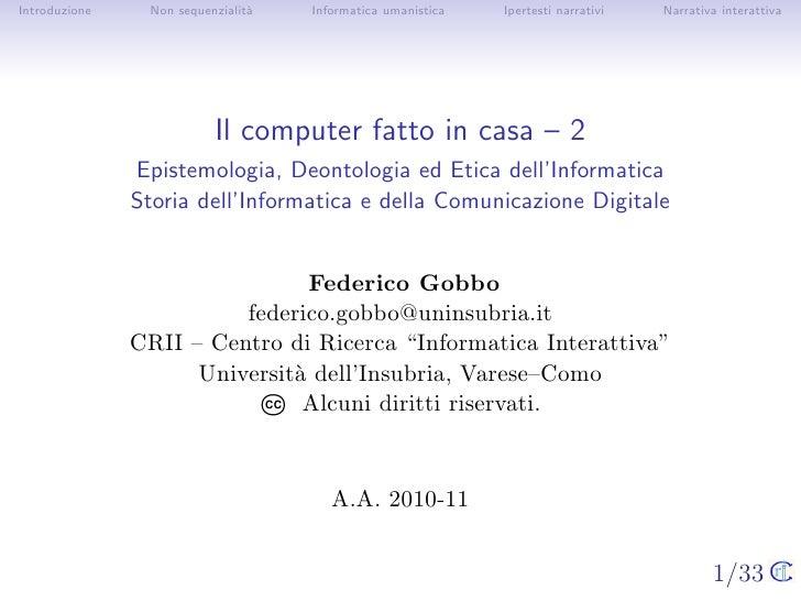 Introduzione    Non sequenzialit`                                a   Informatica umanistica   Ipertesti narrativi   Narrat...