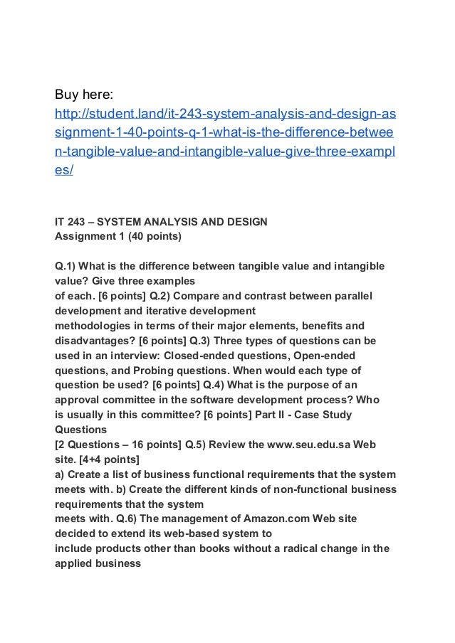 It 243 System Analysis And Design Assignment 1 40 Points Q 1 Wha