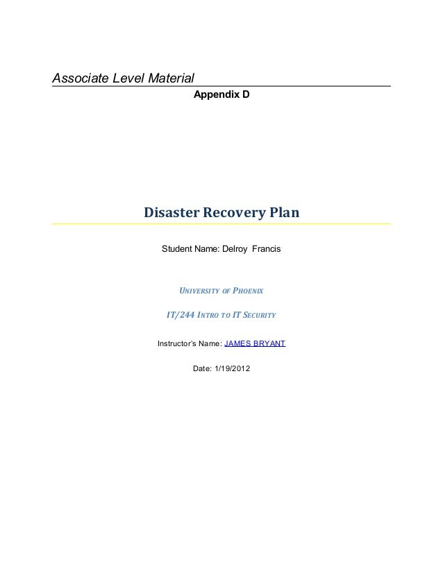 Associate Level Material                         Appendix D               Disaster Recovery Plan                  Student ...