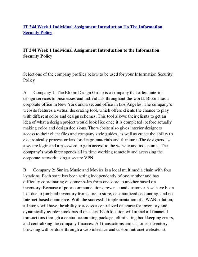 information security policy bloom design group It 244 week 1 assignment introduction to the information security policy security policy • company 1: the bloom design group is a company that offers.