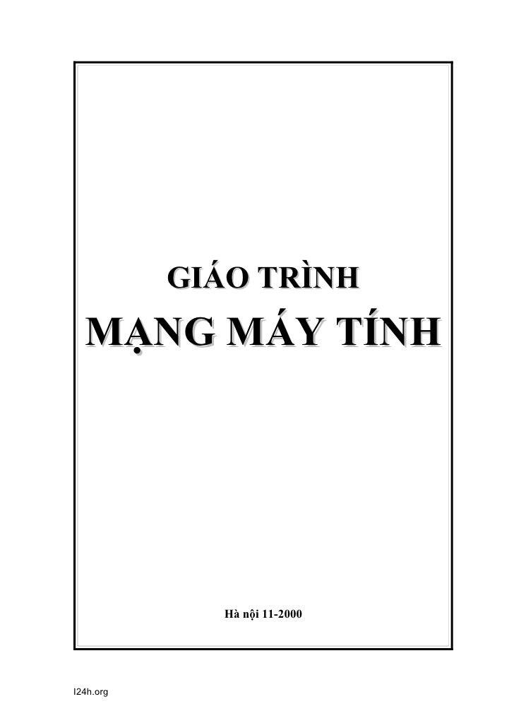 GIÁO TRÌNH  MẠNG MÁY TÍNH             Hà nội 11-2000I24h.org