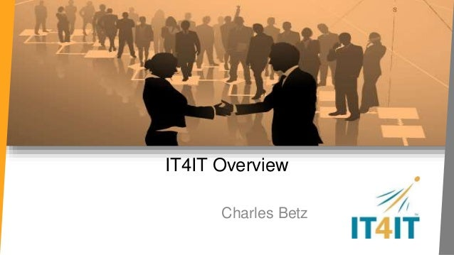 IT4IT Overview  Charles Betz