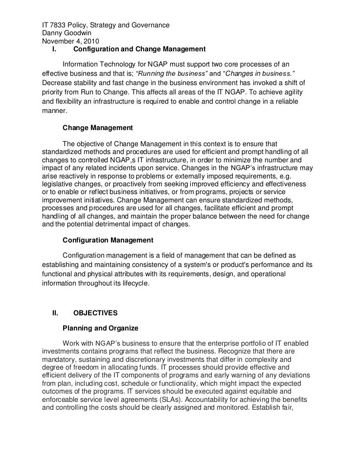IT 7833 Policy, Strategy and GovernanceDanny GoodwinNovember 4, 2010    I.   Configuration and Change Management        In...