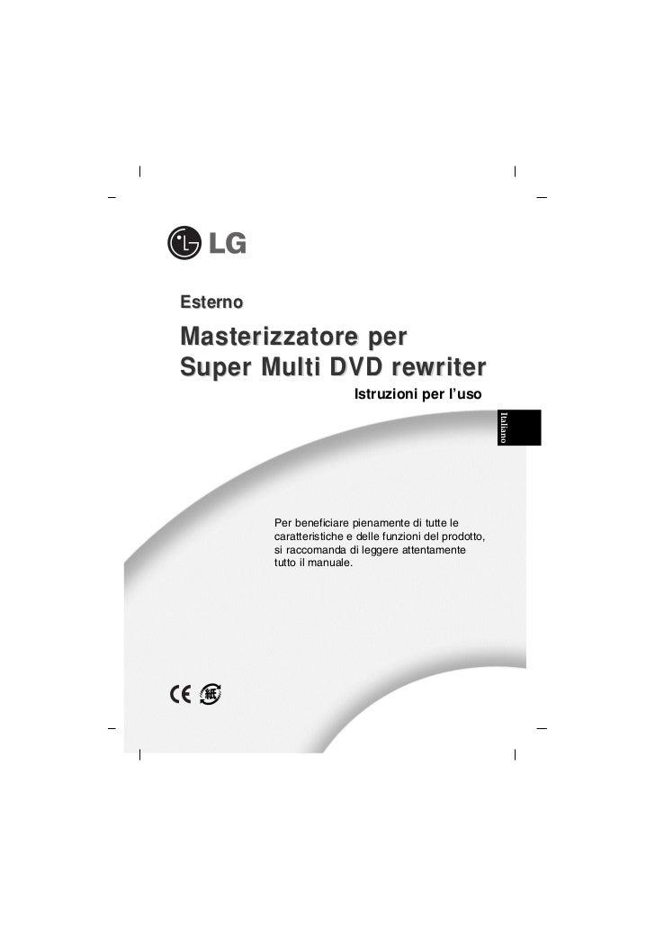 EsternoMasterizzatore perSuper Multi DVD rewriter                           Istruzioni per l'uso                          ...