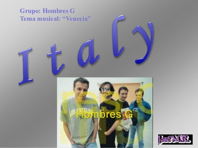 """Grupo: Hombres GTema musical: """"Venecia"""""""