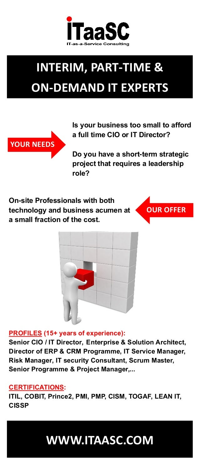 WWW.ITAASC.COM Is your business too small to afford a full time CIO or IT Director? Do you have a short-term strategic pro...