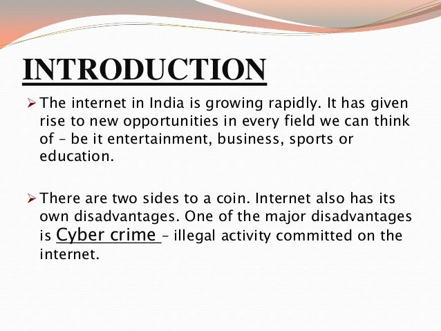 an introduction to the history of internet crime Internet law: the regulation of internet crime find out more about this topic, read articles and blogs or research legal issues, cases, and codes on findlawcom.