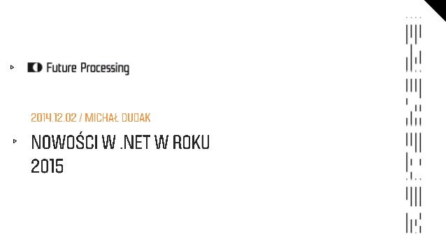 Technical Advisor & Internal Trainer@ Future Processing  @doodack  github.com/doodack  blog.dudak.pl