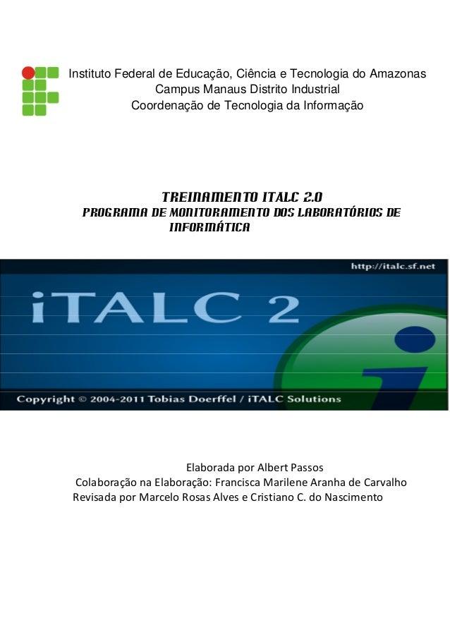 Instituto Federal de Educação, Ciência e Tecnologia do Amazonas  Campus Manaus Distrito Industrial  Coordenação de Tecnolo...