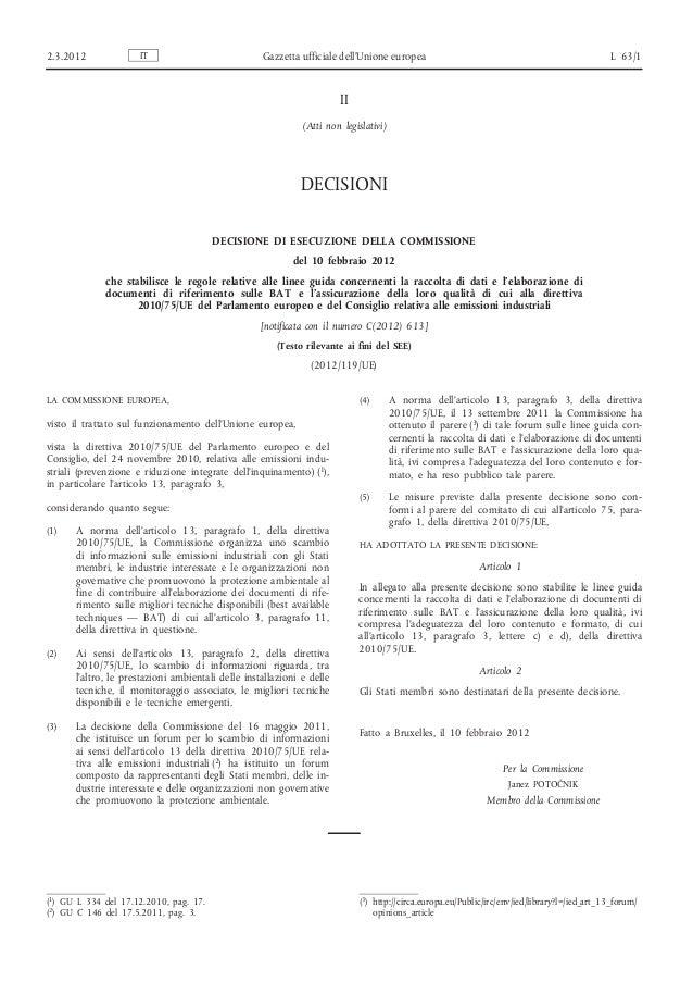 2.3.2012  IT  Gazzetta ufficiale dell'Unione europea  L 63/1  II (Atti non legislativi)  DECISIONI DECISIONE DI ESECUZIONE...
