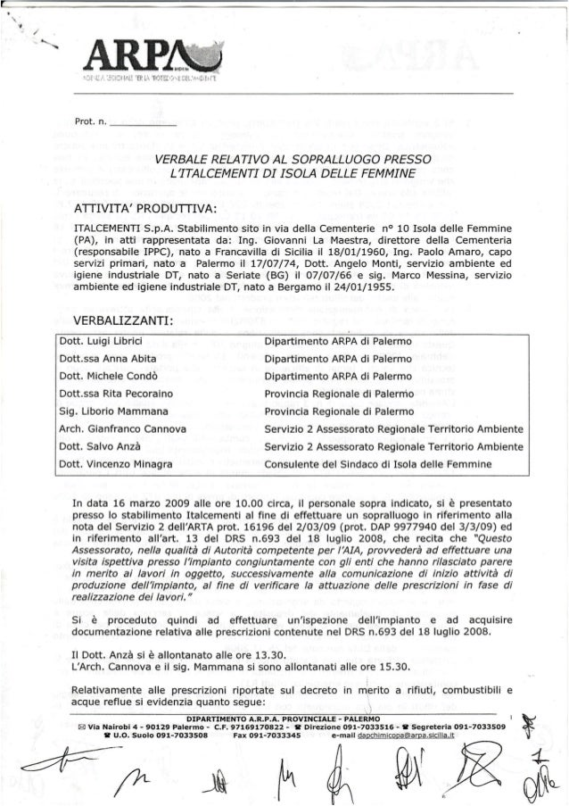 Italcementi sopralluoghi arpa 2009 non e' stata presentata istanza a.i.a. vedi 693 obbligo revamping pag 4