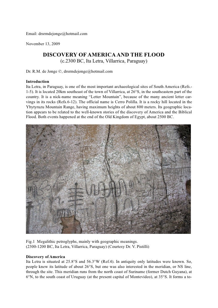 Email: drsrmdejonge@hotmail.com  November 13, 2009            DISCOVERY OF AMERICA AND THE FLOOD                      (c.2...