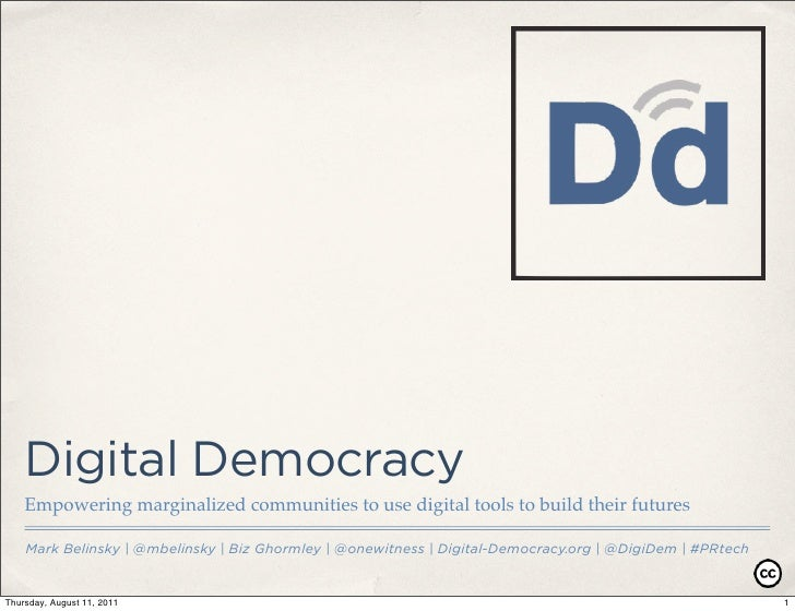 Digital Democracy    Empowering marginalized communities to use digital tools to build their futures    Mark Belinsky | @m...