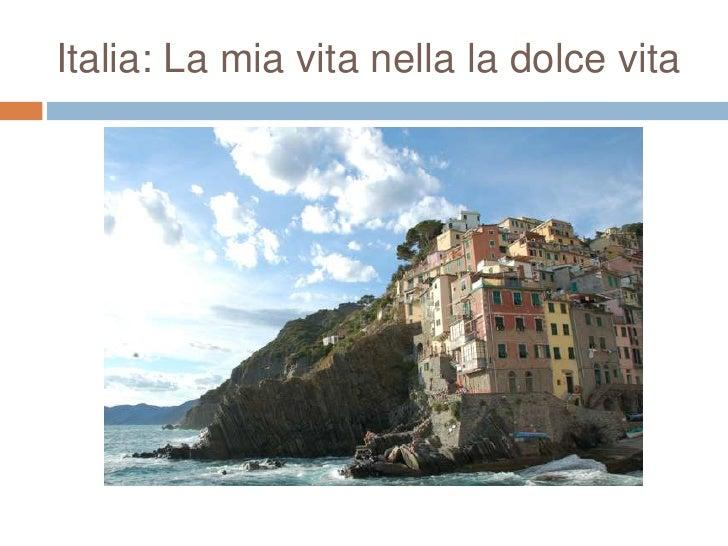 Italia: La mia vita nella la dolce vita<br />