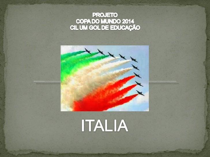  ÁREA: 301.302 km2 CAPITAL: Roma POPULAÇÃO: 59,9 milhões (estimativa 2009)   NOME OFICIAL : República Italiana NACION...