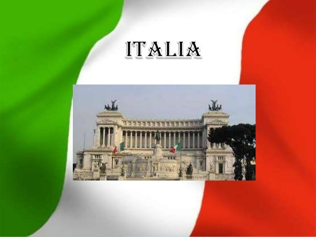 Nombre oficial: República de Italia. Superficie: 301,230 km². Población: 57.650.000 habitantes. Capital: Roma Forma de Gob...