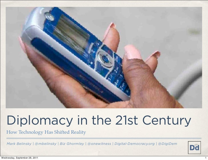 @warzauwynn    Diplomacy in the 21st Century    How Technology Has Shifted Reality    Mark Belinsky | @mbelinsky | Biz Gho...