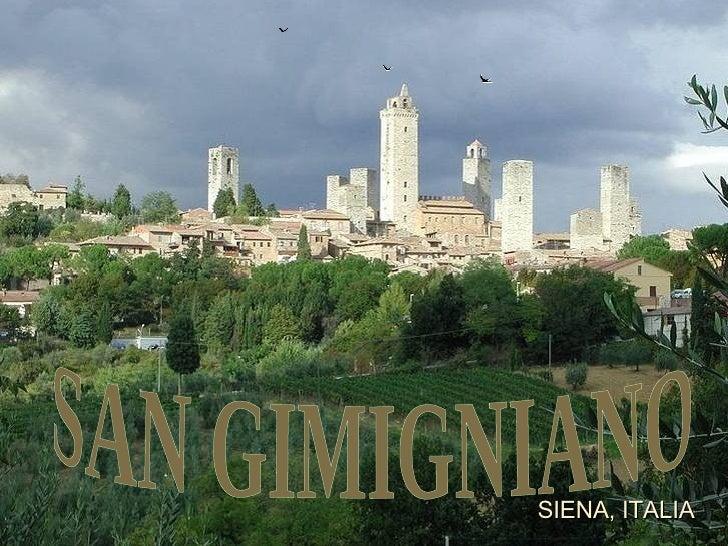 SAN GIMIGNIANO SIENA, ITALIA