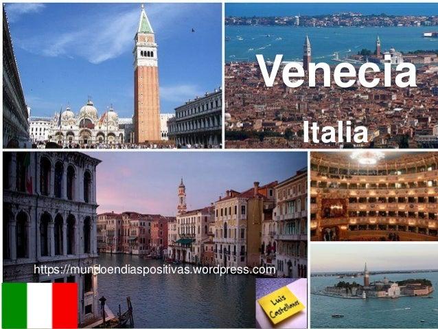 https://mundoendiaspositivas.wordpress.com Italia Venecia