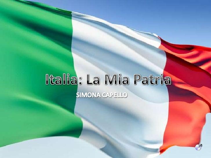 Italia: La Mia Patria<br />SIMONA CAPELLO<br />
