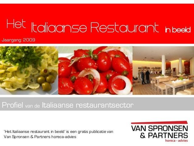 'Het Italiaanse restaurant in beeld' is een gratis publicatie vanVan Spronsen & Partners horeca-adviesItaliaanse Restauran...