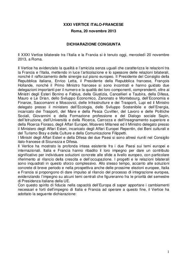 XXXI VERTICE ITALO-FRANCESE Roma, 20 novembre 2013  DICHIARAZIONE CONGIUNTA Il XXXI Vertice bilaterale tra l'Italia e la F...