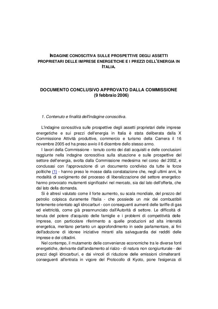 INDAGINE CONOSCITIVA SULLE PROSPETTIVE DEGLI ASSETTIPROPRIETARI DELLE IMPRESE ENERGETICHE E I PREZZI DELLENERGIA IN       ...