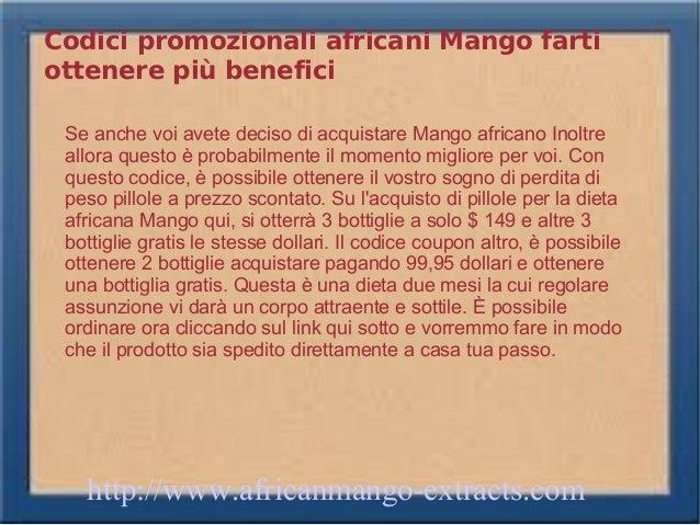 Codici promozionali africani Mango fartiottenere più benefici Se anche voi avete deciso di acquistare Mango africano Inolt...