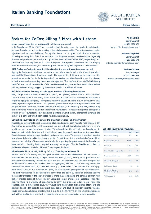 Italian Banking Foundations 05 February 2014  Italian Reforms  Stakes for CoCos: killing 3 birds with 1 stone  Andrea Filt...