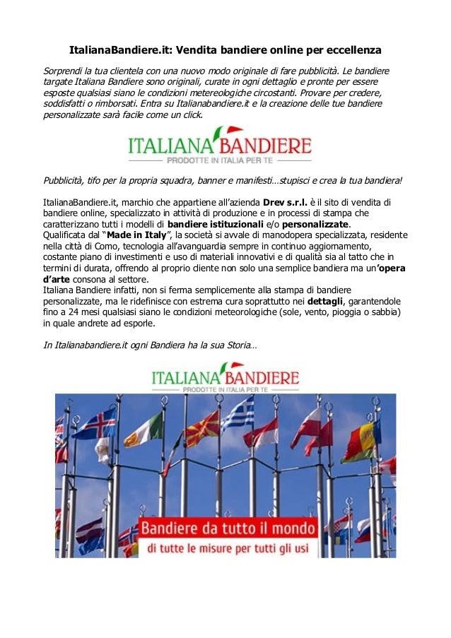 ItalianaBandiere.it: Vendita bandiere online per eccellenza Sorprendi la tua clientela con una nuovo modo originale di far...